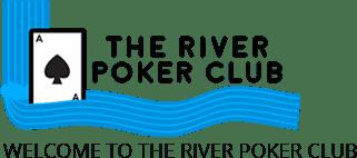 THE RIVER POKER CLUB